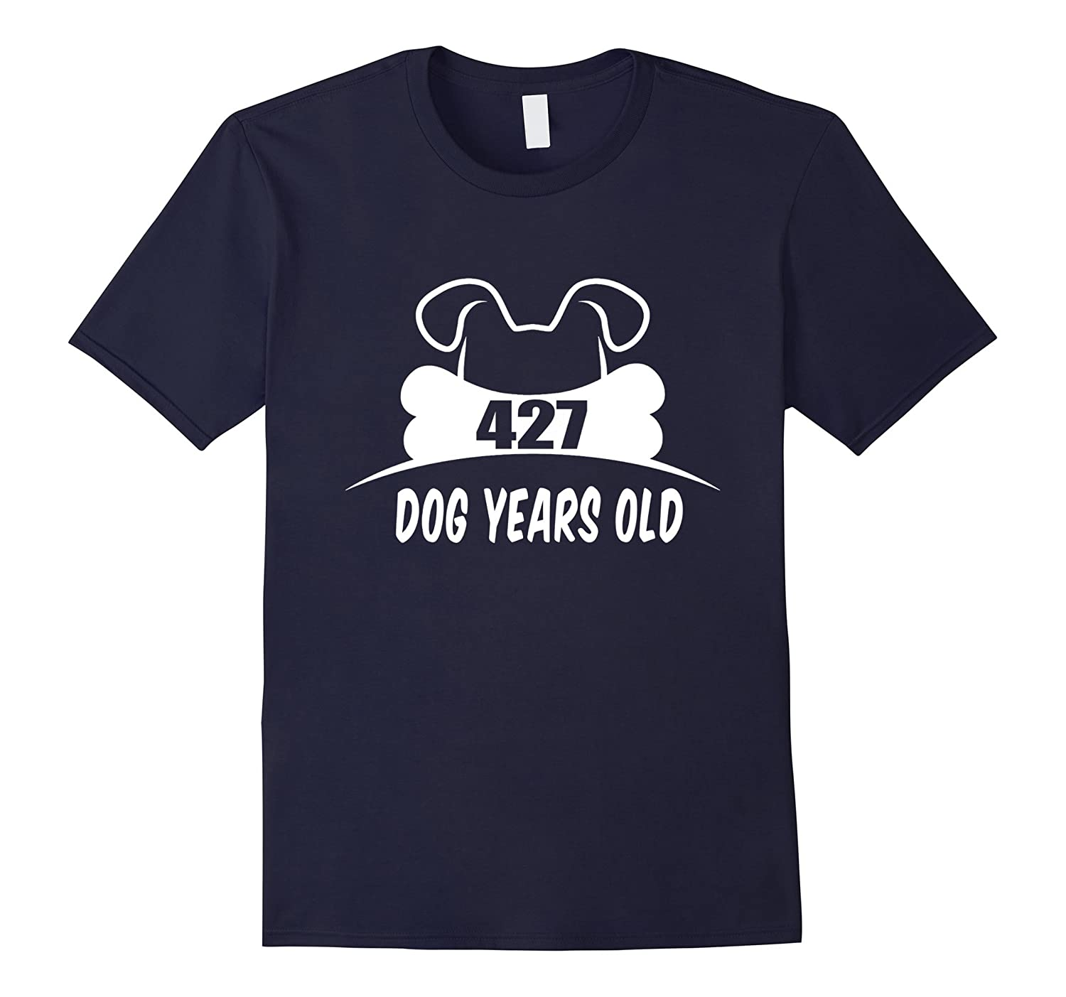 427 Dog Years Old T-Shirt Funny 61st Birthday Gift-TH