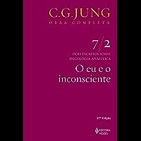 O eu e o inconsciente (Obras completas de Carl Gustav Jung)