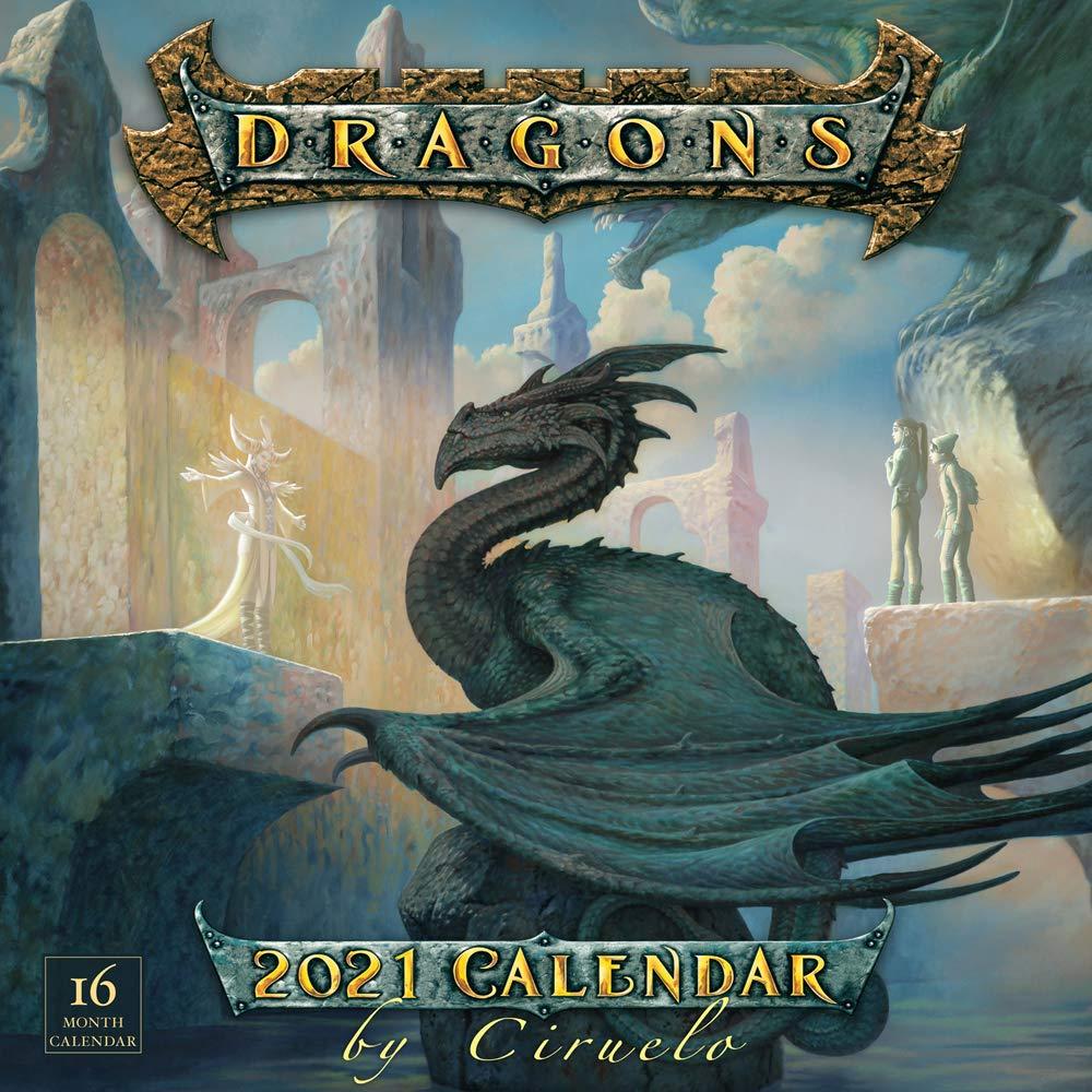 Dragon Calendar 2021 2021 Dragons by Ciruelo 16 Month Wall Calendar: Cabral, Ciruelo