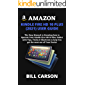 AMAZON KINDLE FIRE HD 10 PLUS (2021) USER GUIDE: The Easy Manual to Knowing how to Operate Your Kindle Fire HD 10 Plus…