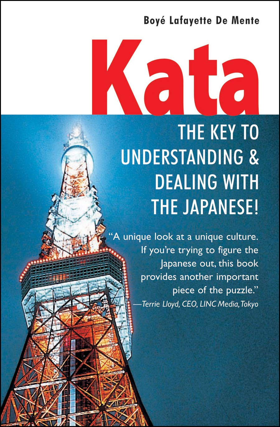 Kata: The Key to Understanding & Dealing with the Japanese