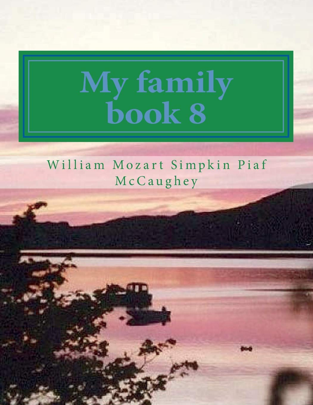 Download My family book 8: My Masterpiece book 8 (my life) (Volume 8) pdf