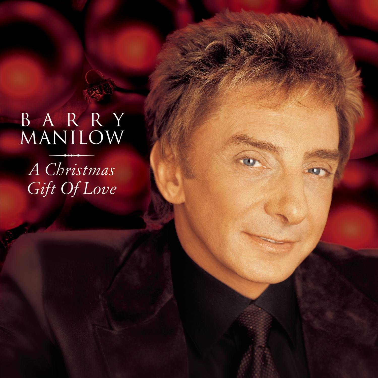 Barry Manilow - A Christmas Gift of Love - Amazon.com Music