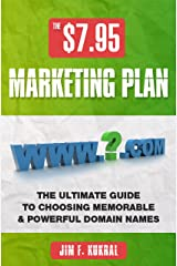 $7.95 Marketing Plan - How To Choose Memorable & Powerful Domain Names Kindle Edition