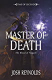 Time of Legends: Master of Death (Blood of Nagash Book 2)