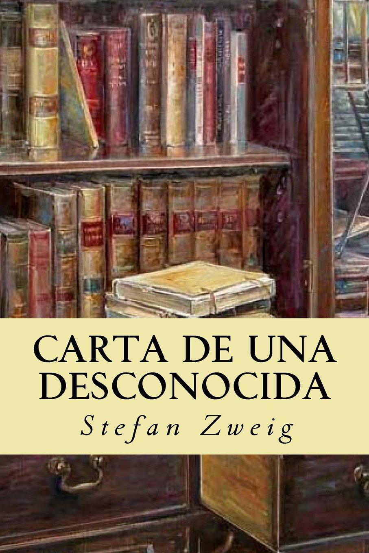 Carta de una desconocida: Amazon.es: Stefan Zweig, Editorial ...