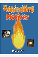 Rekindling Motives (Jolie Gentil Cozy Mystery Series Book 2)