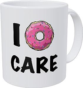Wampumtuk I Donut Care, Don't Care 11 Ounces Funny Coffee Mug