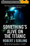 Something's Alive on the Titanic (English Edition)