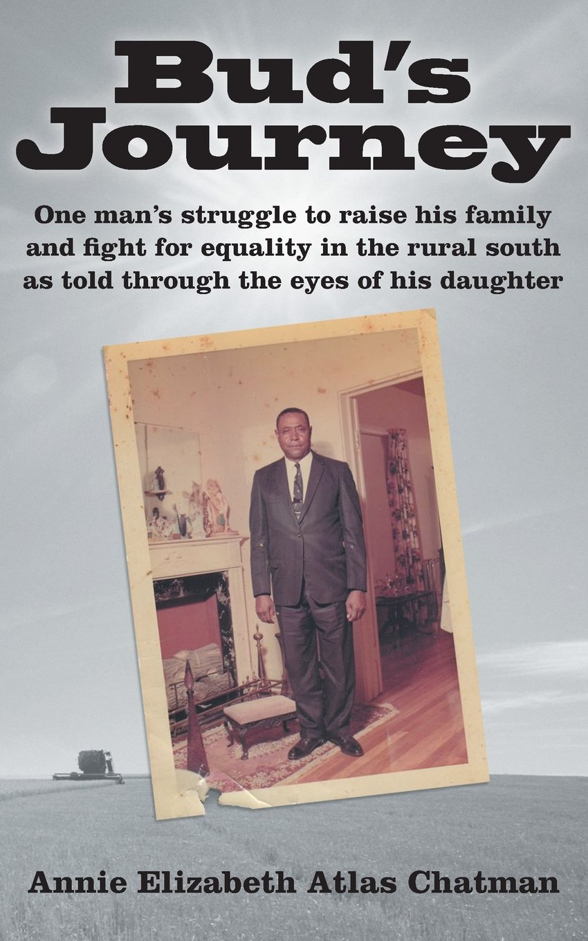 Bud's Journey: One Man's Struggle to Raise His Family and Fight for Equality in the Rural South as Told Through the Eyes of His Daughter ebook