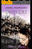 Cenizas (Amores inesperados nº 1)