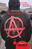 Anarchism: A Beginner's Guide (Beginner's Guides)