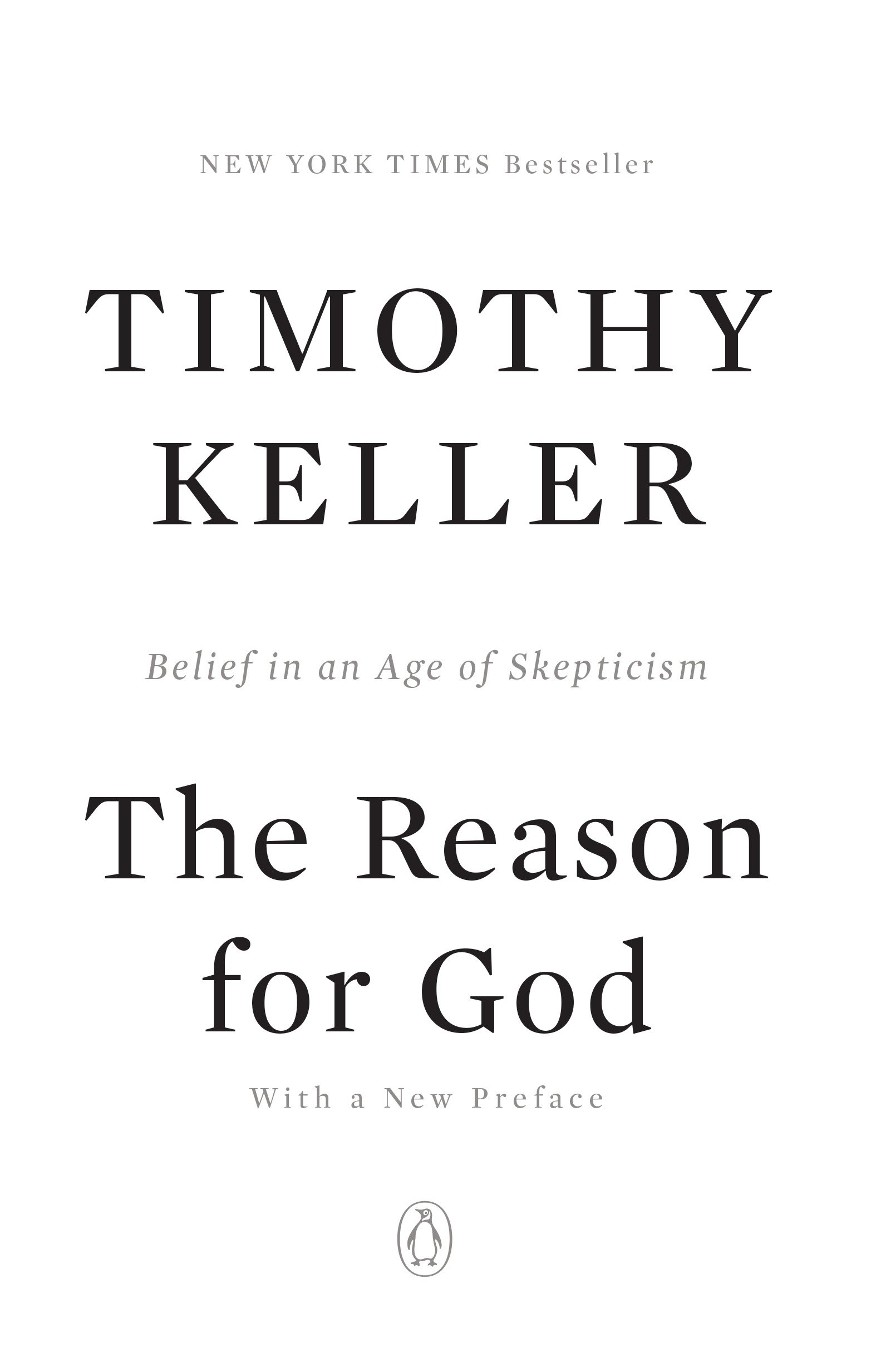 The Reason for God: Belief in an Age of Skepticism: Timothy Keller ...