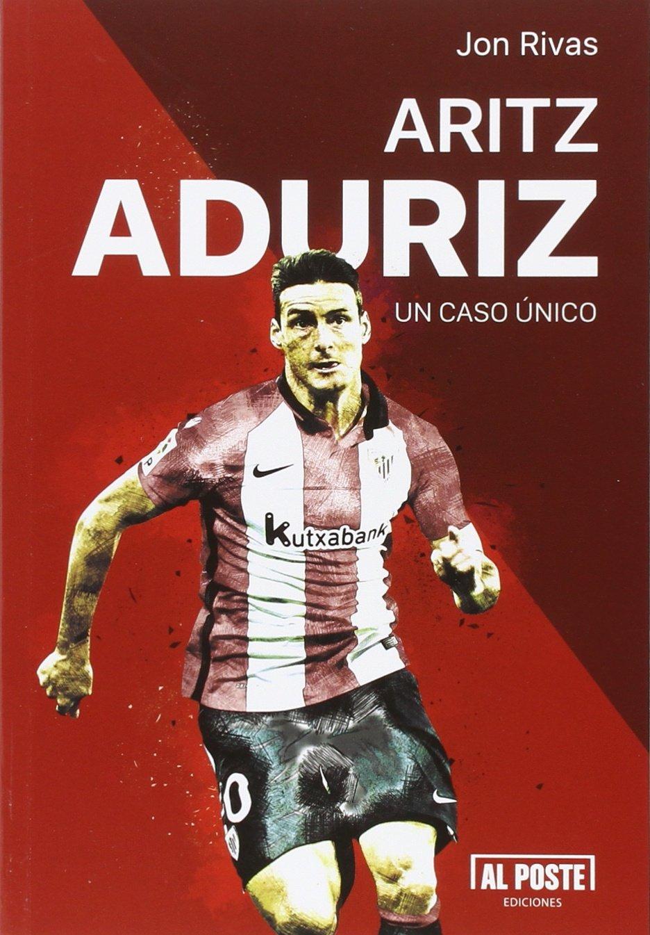 Aritz Aduriz Un Caso šnico Amazon Jon Rivas Albizu Libros