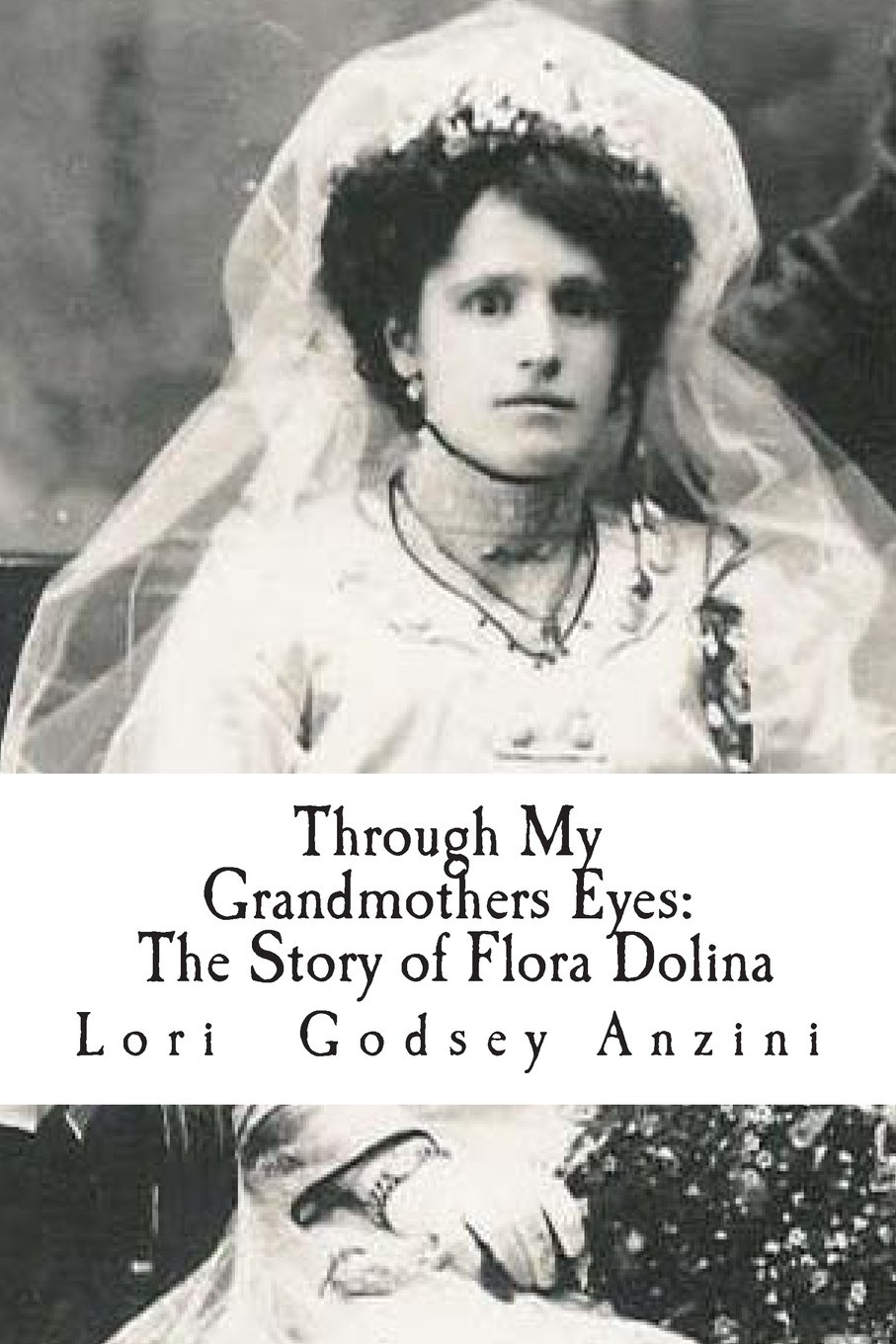 Read Online Through My Grandmothers Eyes: The Story of Flora (Volume 1) pdf