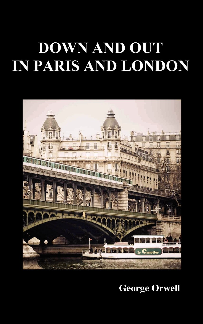 Down and Out in Paris and London: Amazon.es: George Orwell: Libros en idiomas extranjeros
