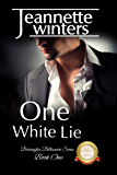 One White Lie: Barrington Billionaire's Series: Book One