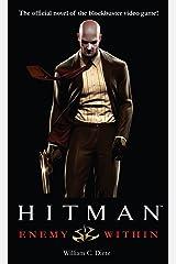 Hitman: Enemy Within: A Novel Mass Market Paperback