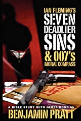 Ian Fleming's Seven Deadlier Sins and 007's Moral Compass Paperback