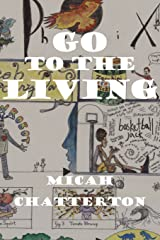 Go to the Living (Inlandia Books) Paperback