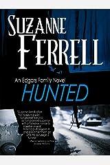 HUNTED (Edgars Family Novels Book 2) Kindle Edition