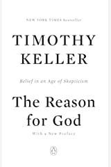 The Reason for God: Belief in an Age of Skepticism Kindle Edition