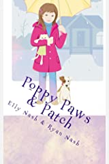 Poppy Paws & Patch Kindle Edition