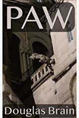Paw: A psychological crime thriller Kindle Edition