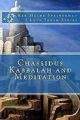 Chassidus Kabbalah & Meditation (I Love Torah Series) Kindle Edition