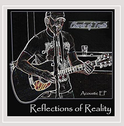 Chords of Truth - Reflections of Reality - Amazon.com Music
