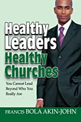 Healthy Leaders Healthy Churches Kindle Edition