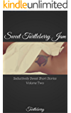 Sweet Turtleberry Jam - Volume Two: Seductively Sweet Short Stories
