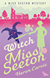 Witch Miss Seeton (A Miss Seeton Mystery Book 3) (English Edition)