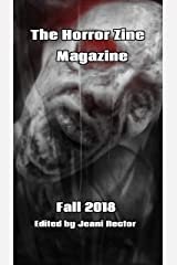The Horror Zine Magazine Fall 2018 Kindle Edition