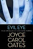Evil Eye: Four Novellas of Love Gone Wrong