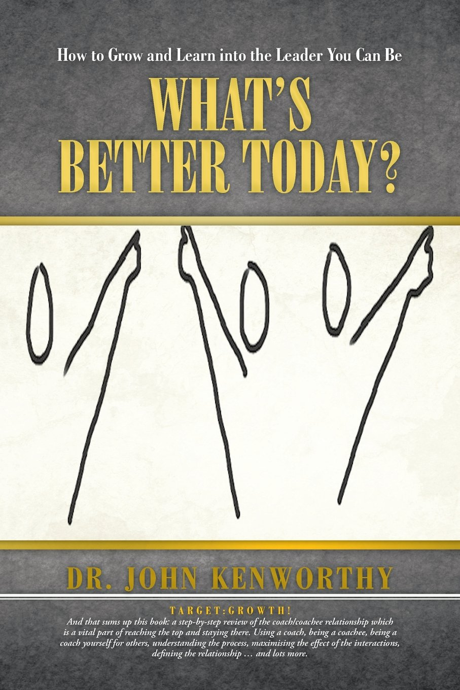 Download What's Better Today?: How to Grow and Learn Into the Leader You Can Be pdf epub