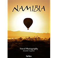 Namibia: Travel Photography