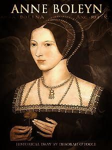 Anne Boleyn (Historical Essays Book 4)