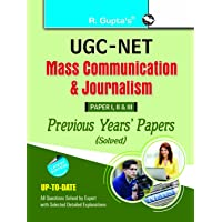 UGC-NET: Mass Communication & Journalism (Paper I, II & III) Previous Years Papers (Solved)