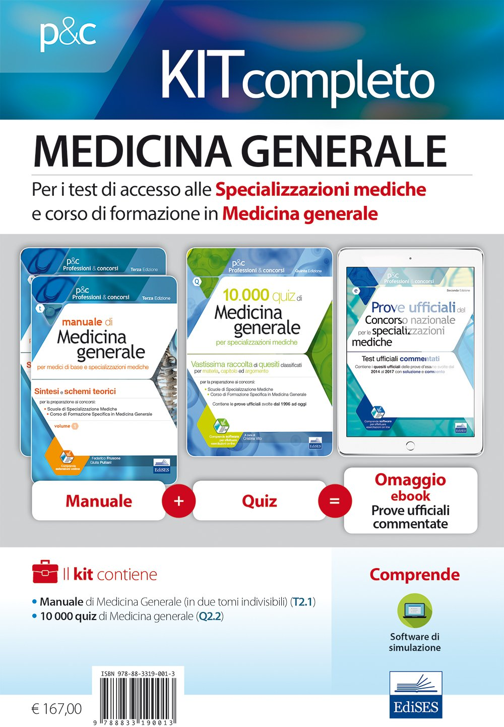 Per i test di accesso alle specializzazioni mediche e al corso di  formazione in medicina generale. Kit completo. Con ebook. Con software di  simulazione ...