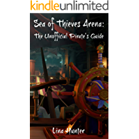 Sea of Thieves Arena: The Unofficial Pirate's Guide