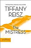 The Mistress: The Original Sinners Book 4 (The Original Sinners Series)