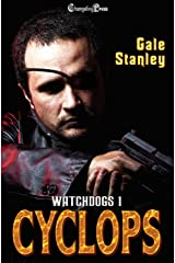 Cyclops (Watchdogs 1) Kindle Edition