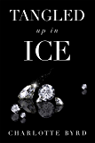 Tangled Up in Ice (Tangled Series Book 1)