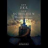Een Zee Van Schilden (Boek #10 In De Tovenaarsring)