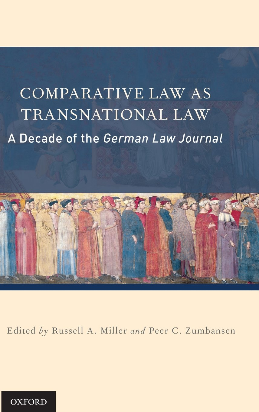 Comparative Law as Transnational Law: A Decade of the German Law Journal