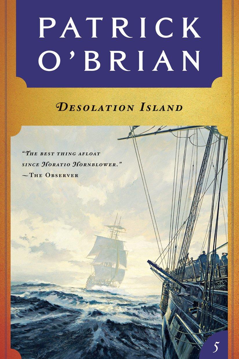Desolation Island (Vol. Book 5)  (Aubrey/Maturin Novels) por Patrick O'Brian