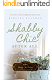 Shabby Chic After All (Shabby Chic Trilogy Book 2)