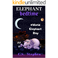 Elephant Bedtime: World Elephant Day, Elephants bedtime stories for kids and toddlers books and elephantbook about history of World elephant day and elephant fun facts book.