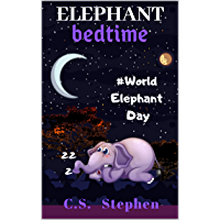 Elephant Bedtime: World Elephant Day, Elephants bedtime stories for kids and toddlers books and elephantbook about history of World elephant day and elephant fun facts book. (English Edition)